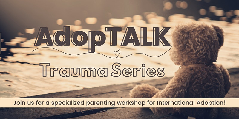 AdopTALK Trauma Series banner